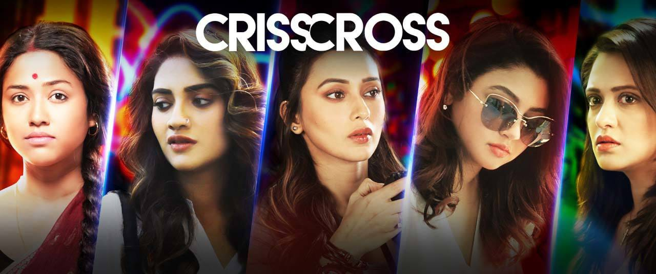 Jalsha Movies all set for the World TV Premiere of CRISSCROSS
