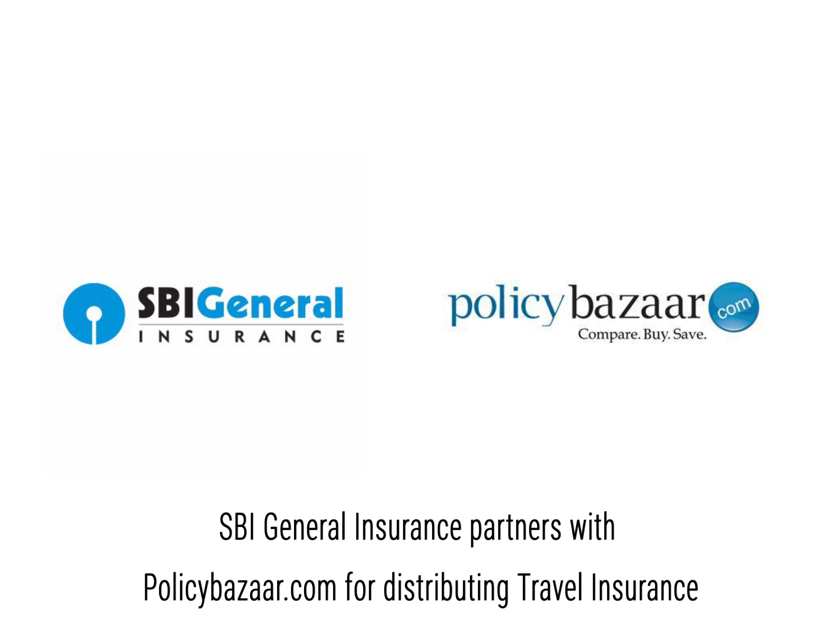 SBI General Insurance partners with Policybazaar.com for distributing Travel Insurance