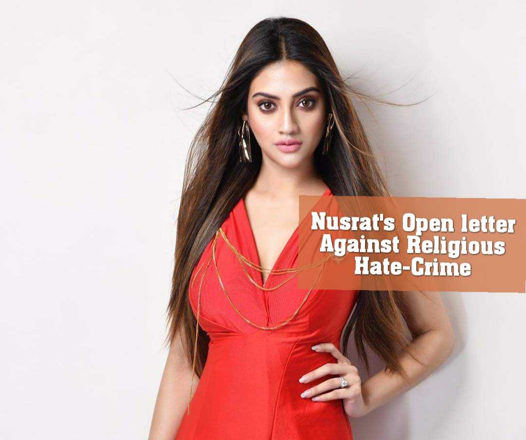 Nusrat's Open letter Against Religious Hate-Crime