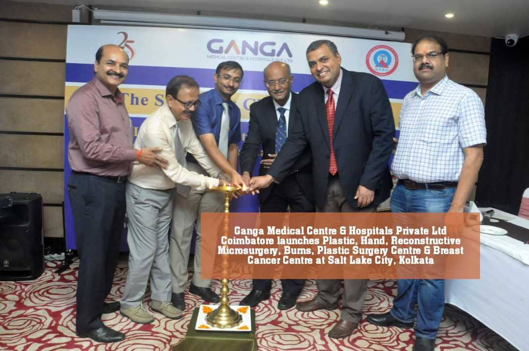 Ganga Medical Centre & Hospitals Private Ltd Coimbatore launches Plastic, Hand, Reconstructive Microsurgery, Burns, Plastic Surgery Centre & Breast Cancer Centre at Salt Lake City, Kolkata