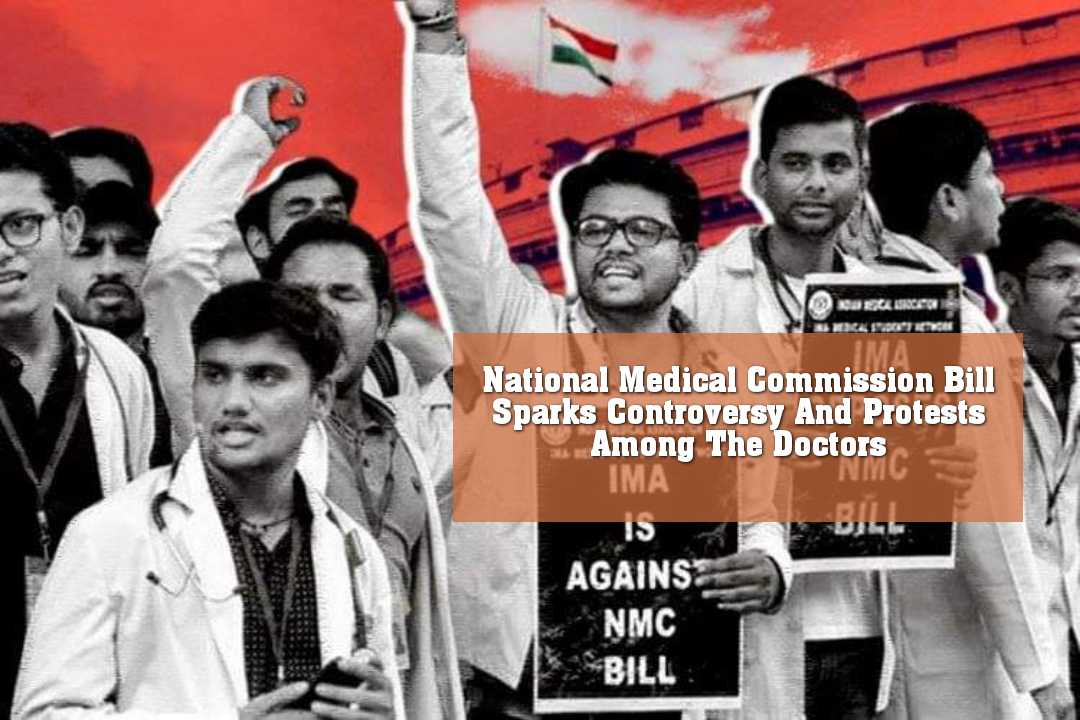 National Medical Commission Bill Sparks Controversy And Protests Among The Doctors