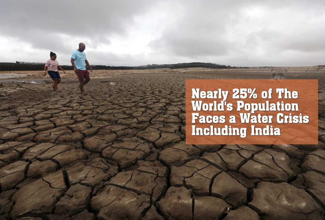 ভারত সহ বিশ্বের ১৭টি দেশে জলসঙ্কটে ভুগছে মানুষ