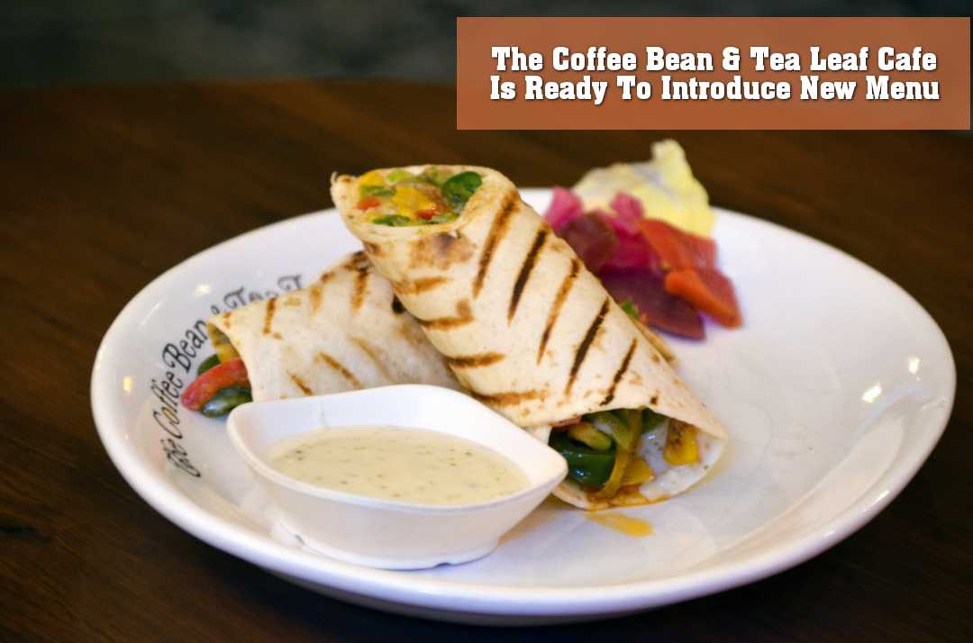 NEW MENU AT THE COFFEE BEAN & TEA LEAF