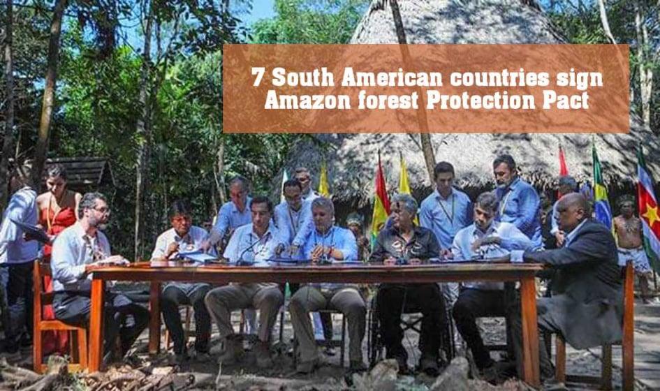 অ্যামাজন রক্ষায় দক্ষিণ আমেরিকার ৭টি দেশের চুক্তি স্বাক্ষর