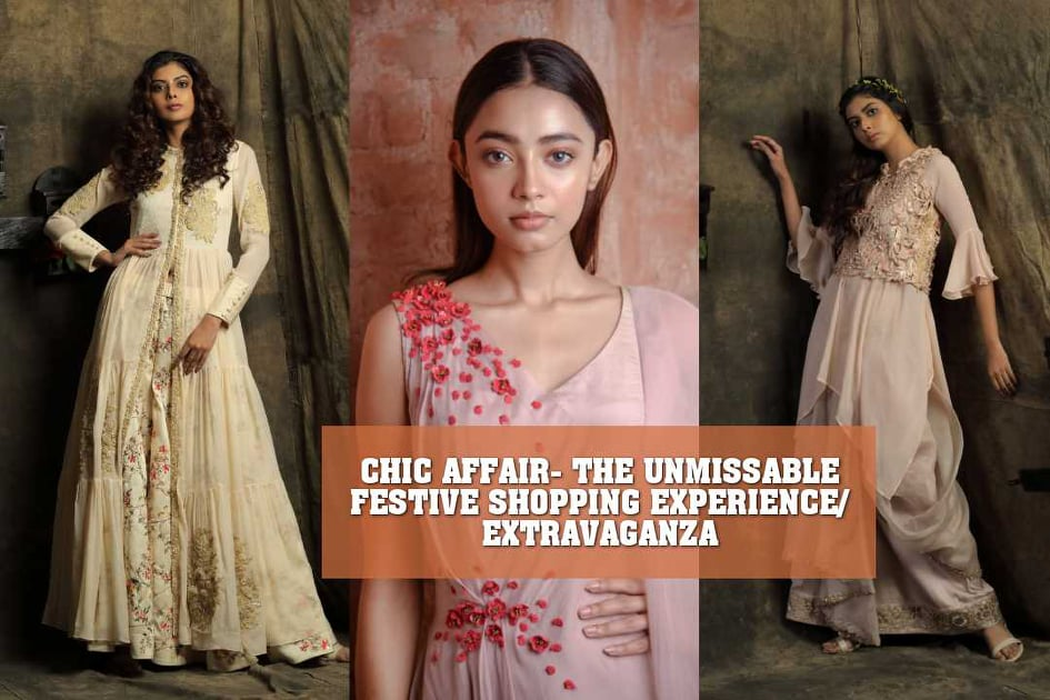 CHIC AFFAIR- THE UNMISSABLE FESTIVE SHOPPING EXPERIENCE/EXTRAVAGANZA