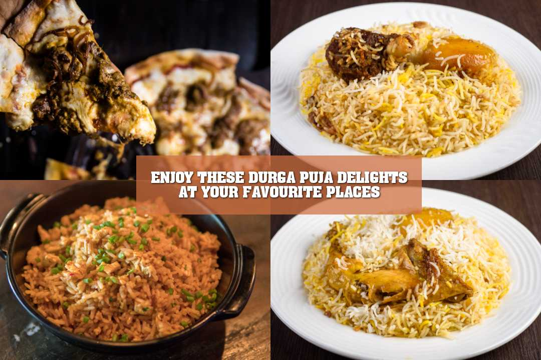 ENJOY THESE DURGA PUJA DELIGHTS AT YOUR FAVOURITE PLACES