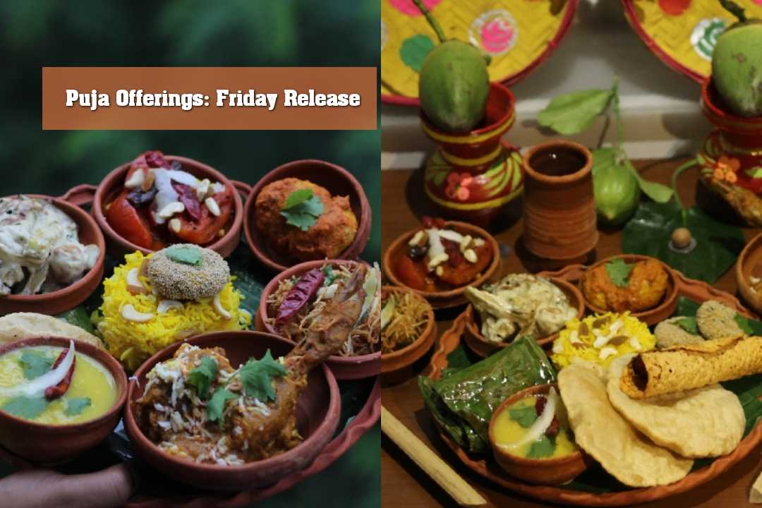 Puja Offerings: Friday Release