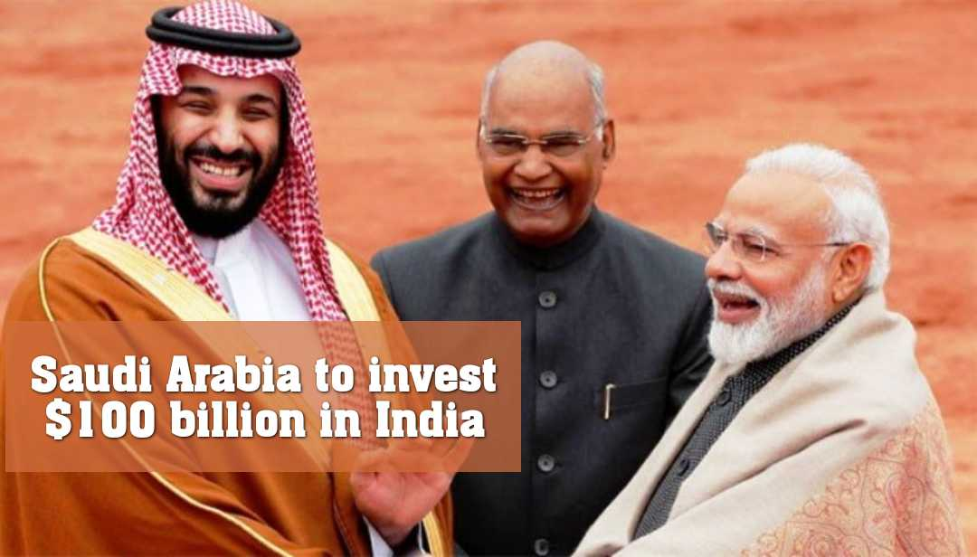 ভারতে ১০০ বিলিয়ন ডলার বিনিয়োগ করবে সৌদি আরব
