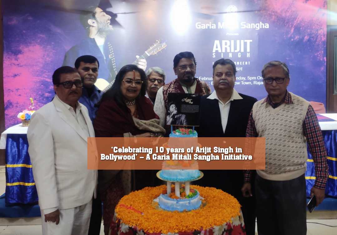 'Celebrating 10 years of Arijit Singh in Bollywood' – A Garia Mitali Sangha Initiative