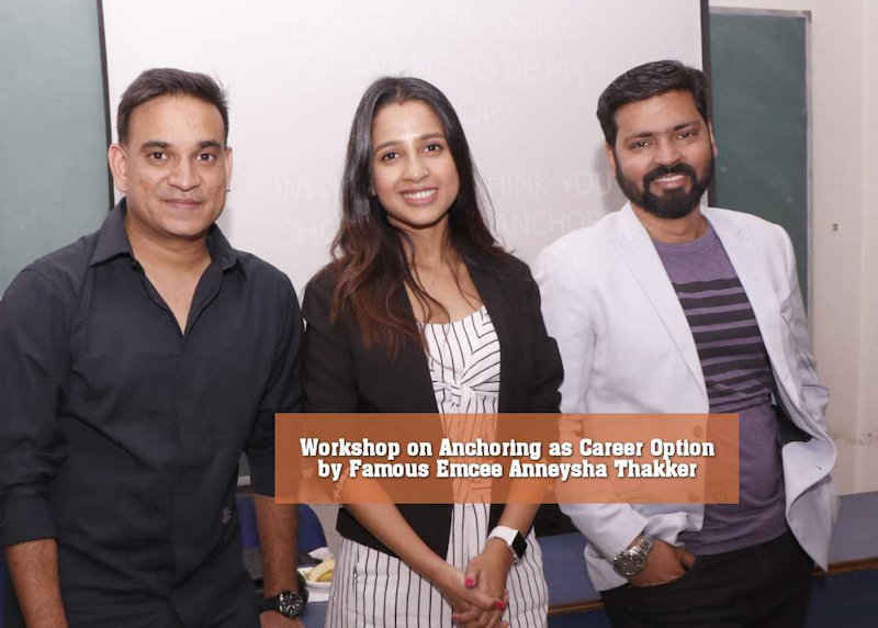 Workshop on Anchoring as Career Option by Famous Emcee Anneysha Thakker