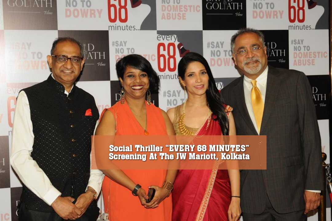 "Social Thriller ""EVERY 68 MINUTES"" Screening At The JW Mariott, Kolkata"