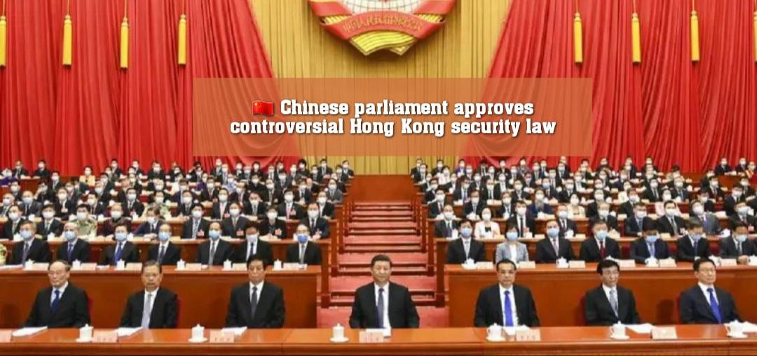 🇨🇳 চীনা সংসদে বিতর্কিত হংকং নিরাপত্তা আইন পাস