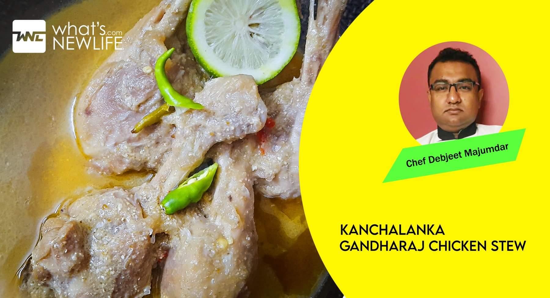 Kanchalanka Gandharaj Chicken Stew