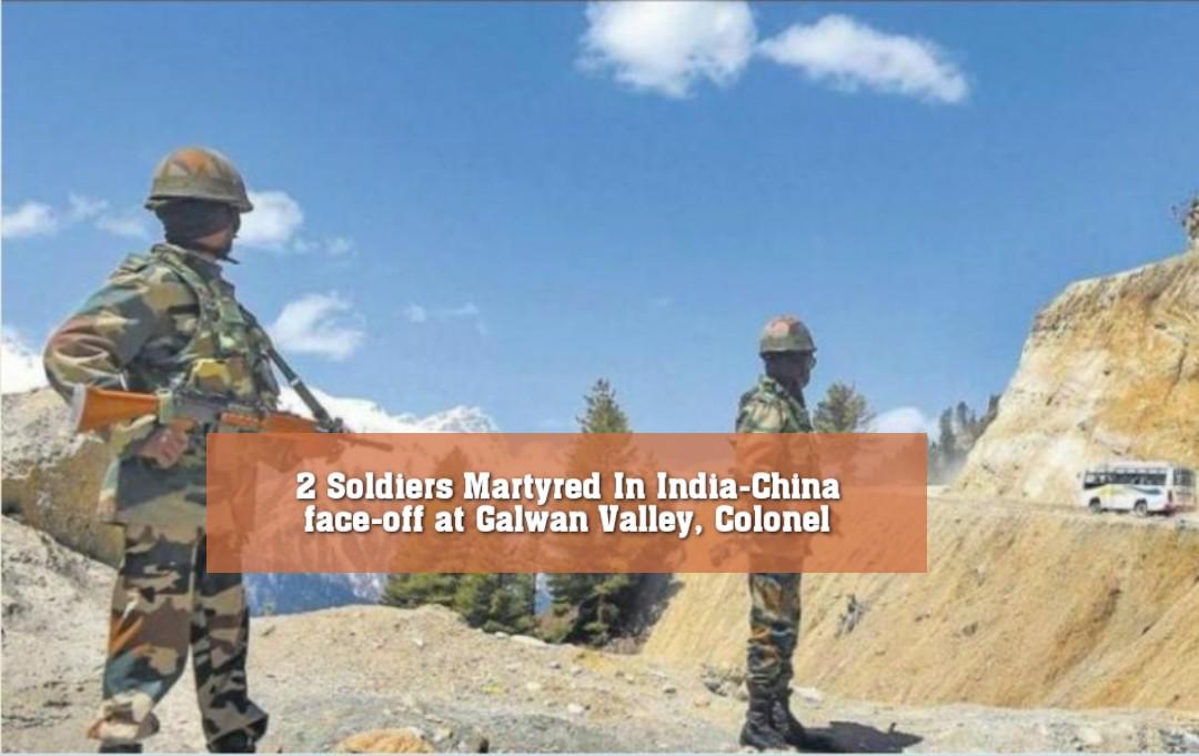গালওয়ান ভ্যালিতে চীনা বাহিনীর সঙ্গে মুখোমুখি সংঘর্ষে তিন ভারতীয় সেনা শহীদ