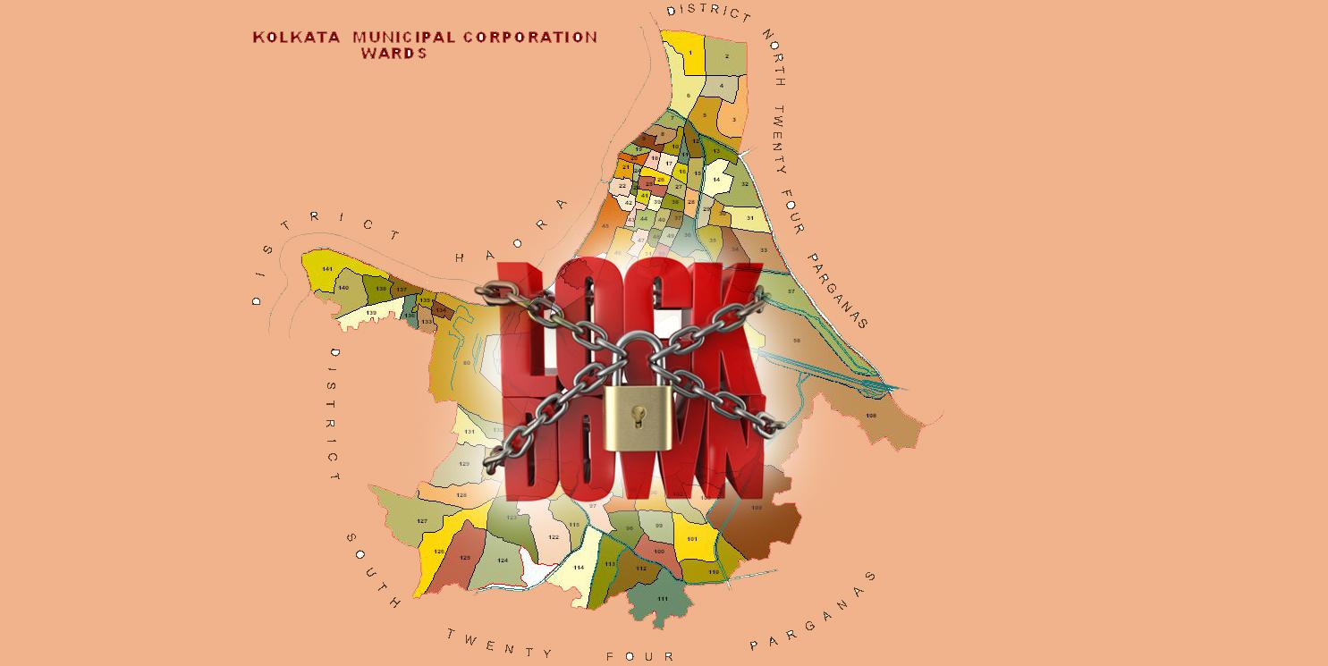 কাল থেকে কড়া লকডাউন, দেখে নিন কলকাতার কন্টেনমেন্ট জোনের তালিকা