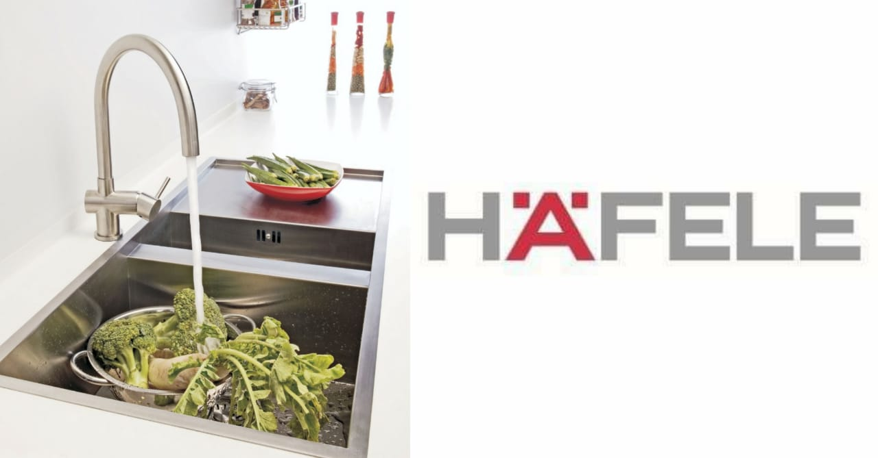 HAFELE'S SINKS AND FAUCETS MAKING WAY TO A HEALTHY HOME